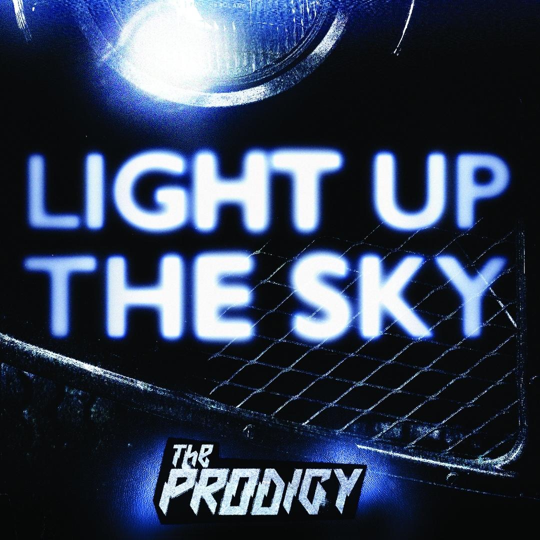 The Prodigy – Light Up the Sky