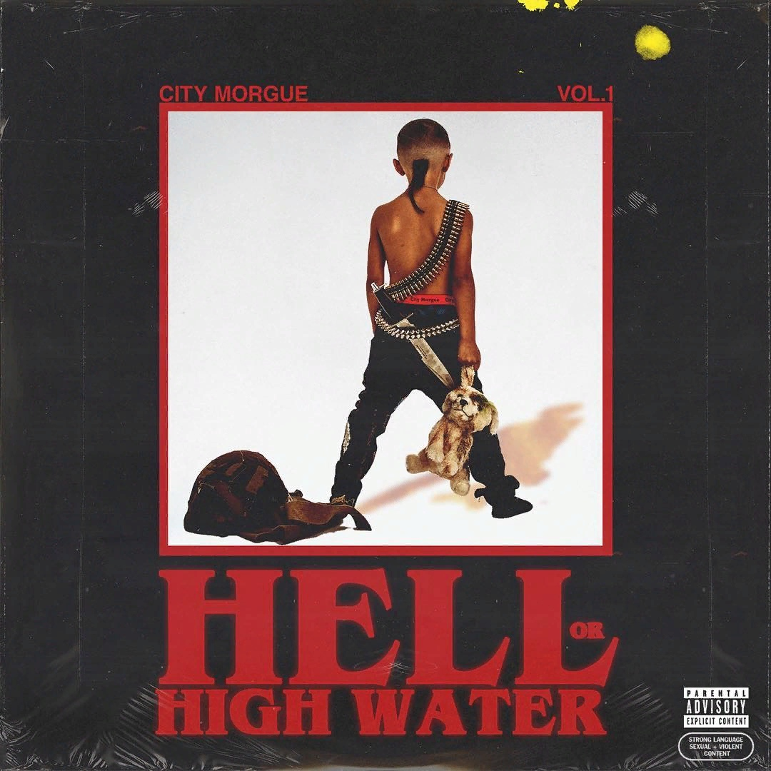 ZillaKami & SosMula – City Morgue (Volume 1): Hell Or High Water