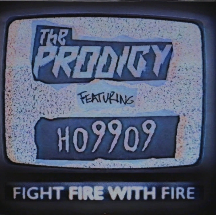 The Prodigy & Ho99o9 – Fight Fire With Fire