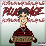 Plugplug (Зараза) – Plug Rage