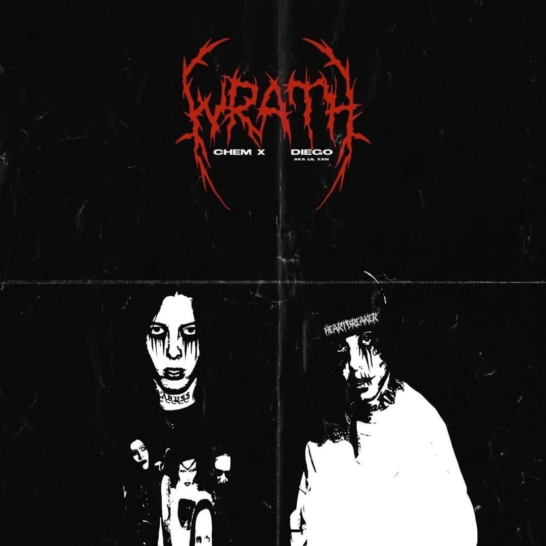 Lil Xan & Chem X – Wrath