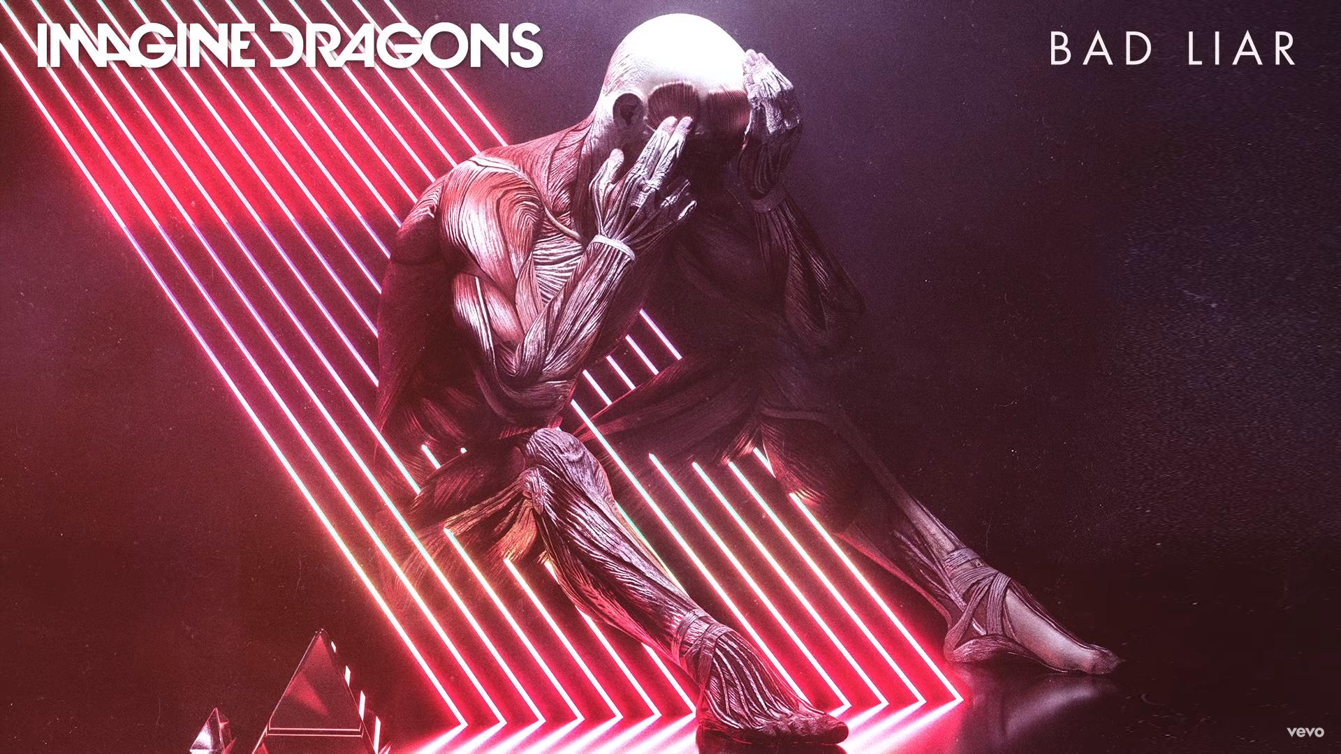 Imagine Dragons – Bad Liar