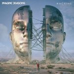 Imagine Dragons – Machine