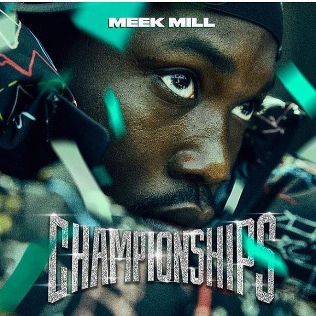 Meek Mill – Championships