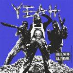 Velial Squad & Lil Toenail – Yeah