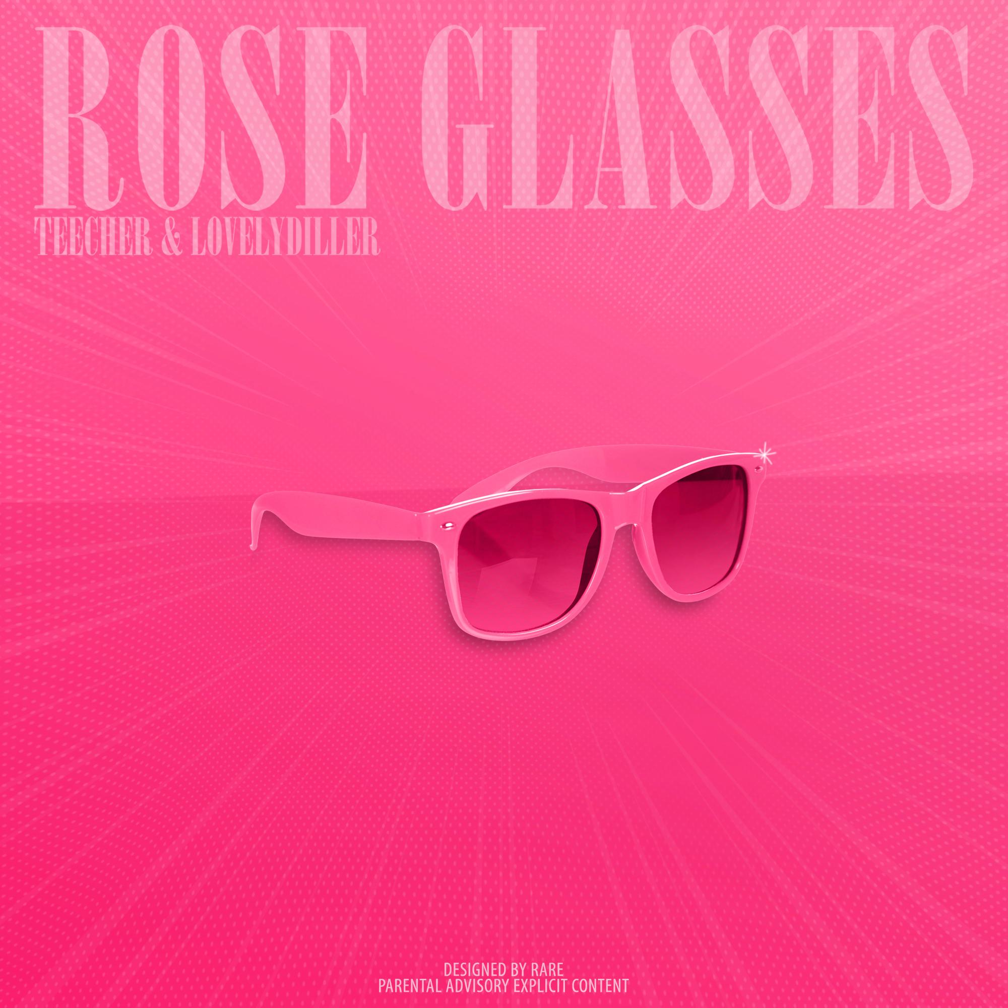 Teecher & Lovelydiller – Rose Glasses