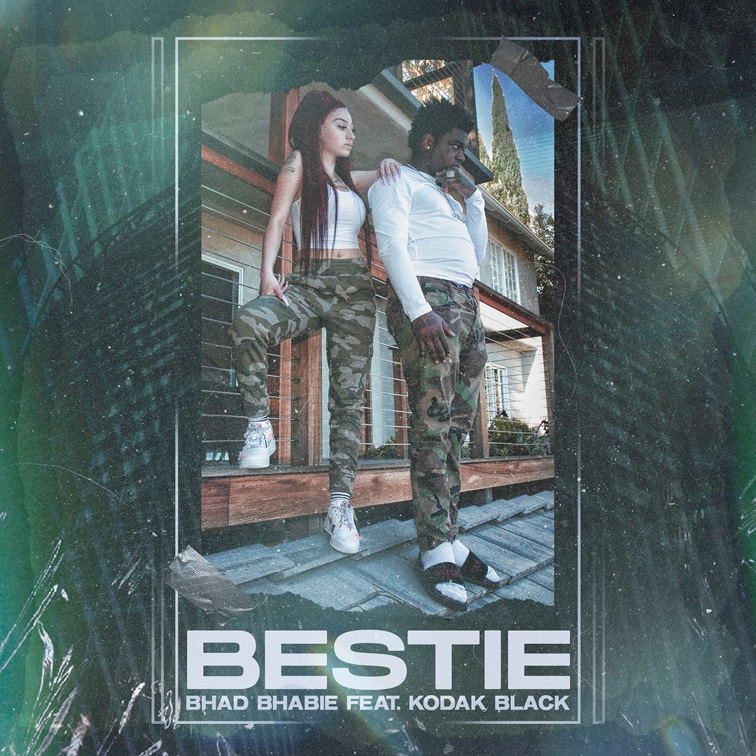 Bhad Bhabie & Kodak Black – Bestie