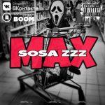 SOSA ZZZ — «Max»
