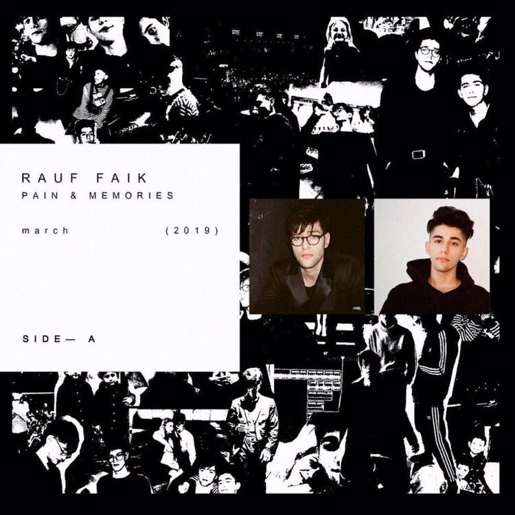 Rauf & Faik – Pain & Memories