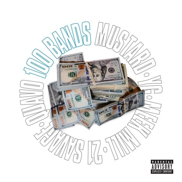 Quavo, 21 Savage, YG & Meek Mill – 100 Bands