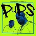 A$AP Rocky & A$AP Ferg – Pups