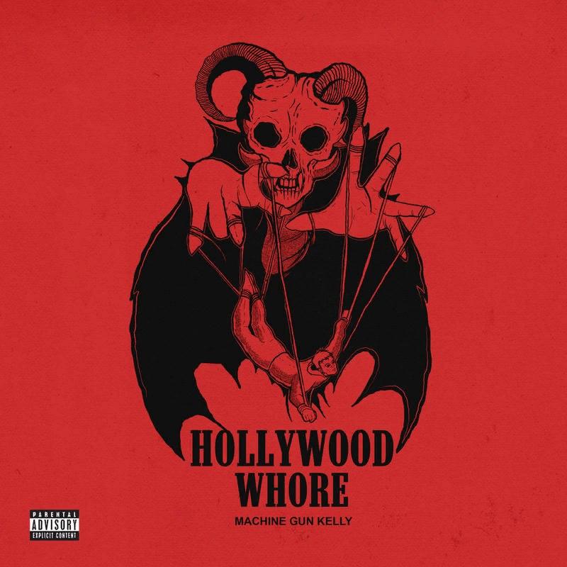 Machine Gun Kelly – Hollywood Whore