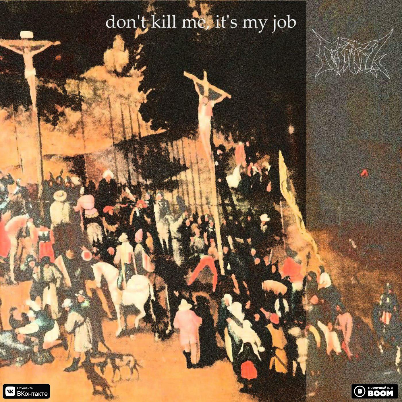 Suinsight & D Love – Don't Kill Me, It's My Job