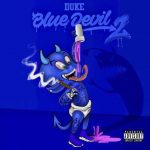 Lil Duke – Blue Devil 2