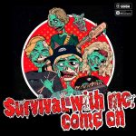 Папин Олимпос – Survival with Me Come On